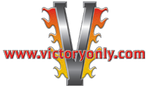 logo Victory Only Motorcycle carries the largest stock of performance mods, upgrades, custom equipment gear & apparel, OEM replacement and aftermarket parts & accessories for Victory Motorcycles with international worldwide shipping to Canada, Uk, CZ, GB, Australia and anywhere a Vicory Motorcycle rider wants to do it yourself customizing of a show quality bike.
